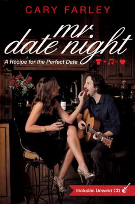 Mr. Date Night: A Recipe for the Perfect Date [With CD (Audio)] 9780615452012