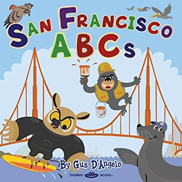 San Francisco ABCs 9780615455679