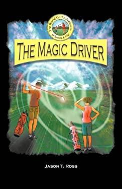The Magic Driver 9780615458441