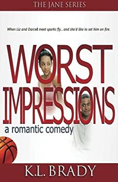 Worst Impressions 9780615462738