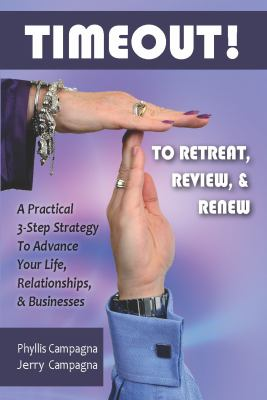 Timeout! to Retreat, Review & Renew 9780615505909
