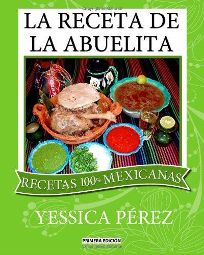 La Receta de La Abuelita 9780615514253