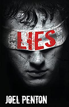 Seven Lies Almost Every Teen Believes 9780615516189