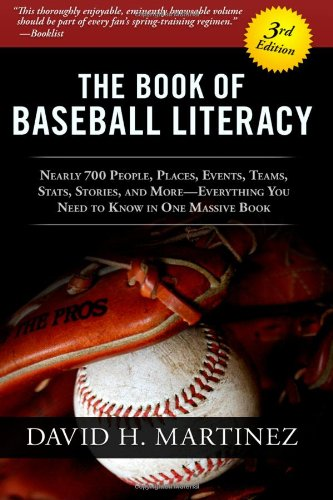 The Book of Baseball Literacy: 3rd Edition 9780615516912