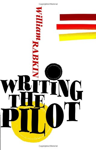 Writing the Pilot 9780615533612