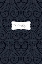 The Dinner Party Diary