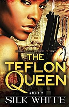 The Teflon Queen 9780615549521