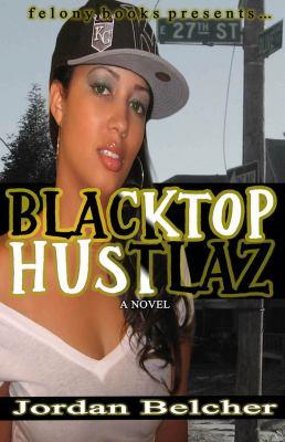 Blacktop Hustlaz 9780615562155