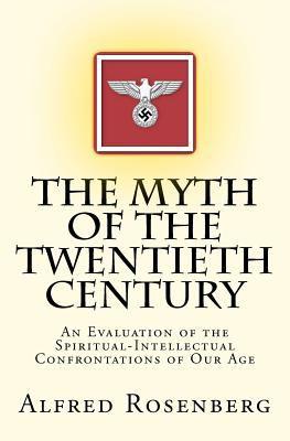 The Myth of the Twentieth Century 9780615563855