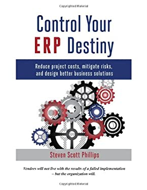 Control Your Erp Destiny 9780615591087