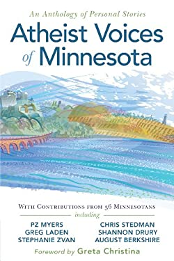 Atheist Voices of Minnesota: An Anthology of Personal Stories 9780615598574