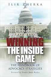 Winning the Inside Game: The Handbook of Advocacy Strategies 20804509