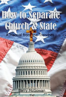 How to Separate Church & State