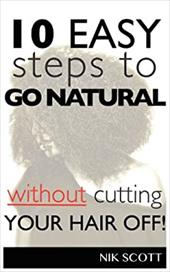10 Easy Steps to Go Natural Without Cutting Your Hair Off! 19447931