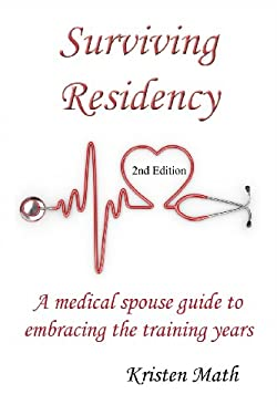 Surviving Residency: A Medical Spouse Guide to Embracing the Training Years