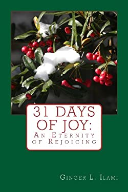 31 Days of Joy:  An Eternity of Rejoicing