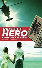 Protect Hero: Cartel vs Navy Seal 23635106