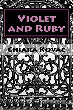 Violet and Ruby: A Scary Halloween Adventure (Volume 1)