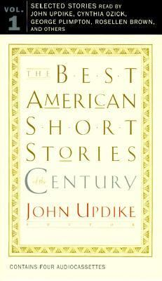 The Best American Short Stories of the Century: Volume 1 9780618013203