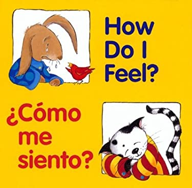 How Do I Feel? / Como Me Siento? = How Do I Feel? 9780618169313