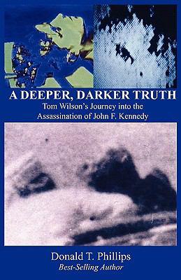 A Deeper, Darker Truth 9780615300993