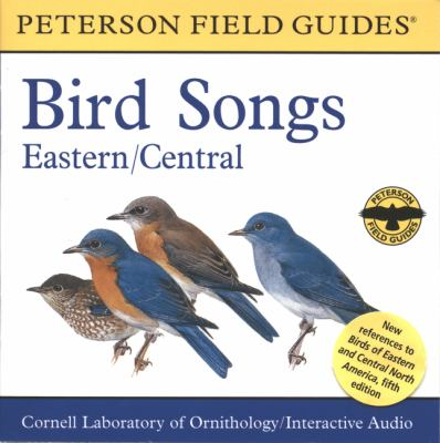 A Field Guide to Bird Songs: Eastern and Central North America 9780618225941