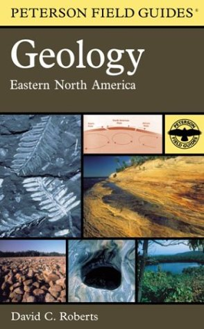 A Field Guide to Geology: Eastern North America 9780618164387