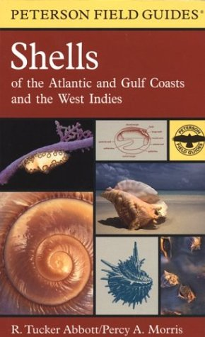 A Field Guide to Shells: Atlantic and Gulf Coasts and the West Indies 9780618164394