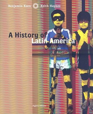 A History of Latin America 9780618783182