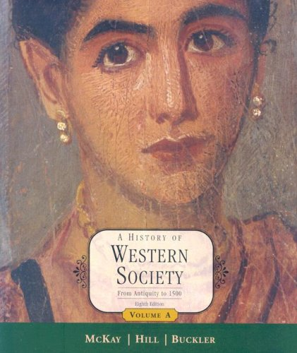 A History of Western Society: Volume A: From Antiquity to 1500 9780618522699
