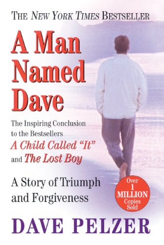 A Man Named Dave: A Story of Triumph and Forgiveness 9780613335959