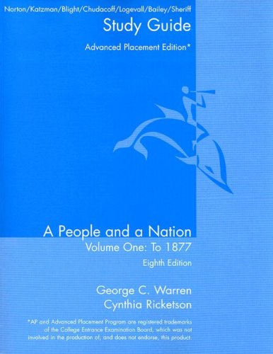 A People and a Nation Volume I: To 1877: A History of the United States 9780618947836