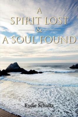 A Spirit Lost & a Soul Found