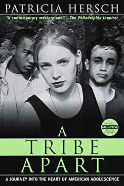 A Tribe Apart: A Journey Into the Heart of American Adolescence 9780613177559