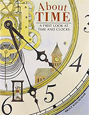 About Time: A First Look at Time and Clocks 9780618396689