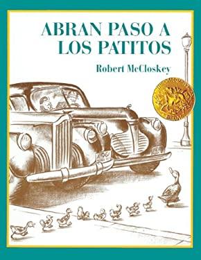 Abran Paso a Los Patitos (Make Way for the Ducklings) 9780613017046