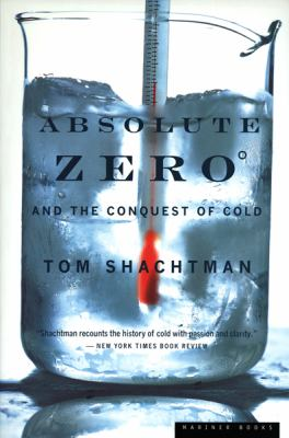 Absolute Zero and the Conquest of Cold 9780618082391
