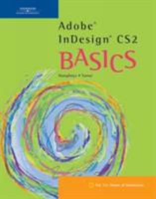Adobe Indesign CS2 Basics 9780619267148