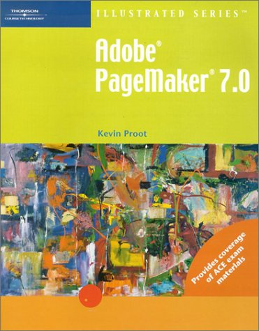 Adobe PageMaker 7.0 Illustrated Introductory 9780619109561