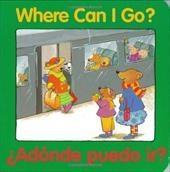 Adonde Puedo IR? = Where Can I Go?
