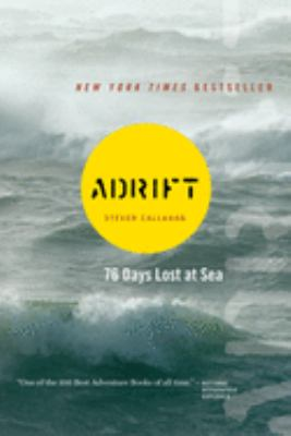 Adrift: Seventy-Six Days Lost at Sea 9780618257324
