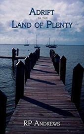 Adrift in the Land of Plenty 2329171