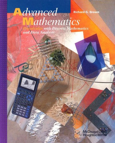 Advanced Mathematics: Precalculus with Discrete Mathematics and Data Analysis 9780618250370