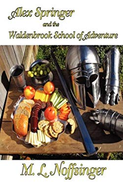 Alex Springer and the Waldenbrook School of Adventure 9780615283326