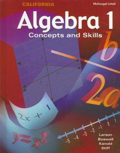 Algebra 1: California: Concepts and Skills 9780618163830