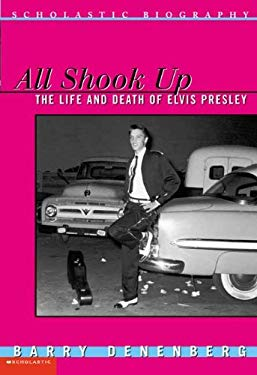 All Shook Up: The Life and Death of Elvis Presley 9780613657556