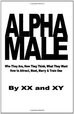 Alpha Male 9780615175096