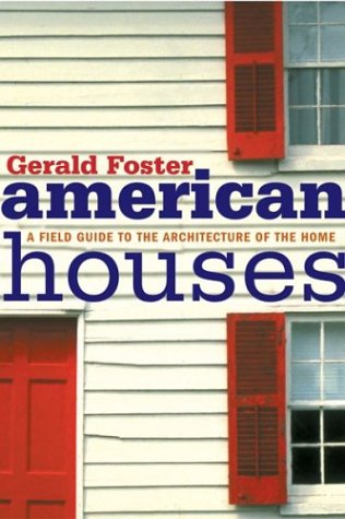 American Houses: A Field Guide to the Architecture of the Home 9780618387991