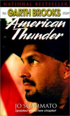 American Thunder: The Garth Brooks Story 9780613277075