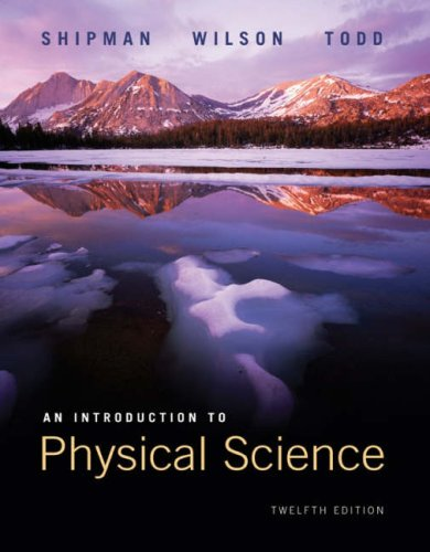 An Introduction to Physical Science - 12th Edition